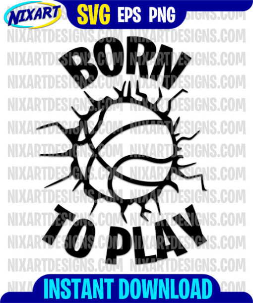 Born To Play svg and png files for cutting and print