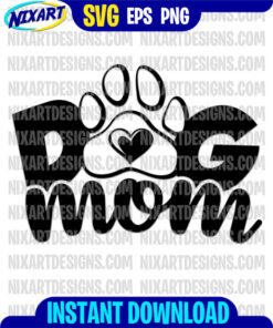 Dog mom svg and png files for cutting and print