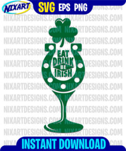 Eat Drink be Irish svg and png files for cutting and print