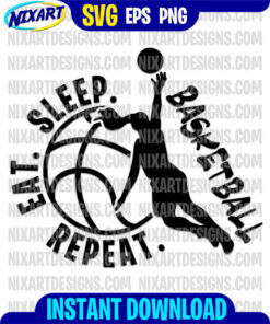 Eat Sleep Basketball Repeat for Woman svg and png files for cutting and print