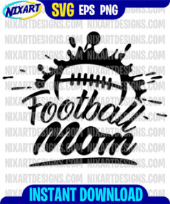 Football Mom svg and png files for cutting and print