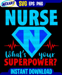 Nurse superpower svg and png files for cutting and print. Version for Black