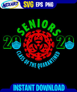 Seniors 2020 class of the Quarantined svg and png files for cutting and print. Version for Black.
