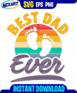 Best Dad ever svg and png files for cutting and print.