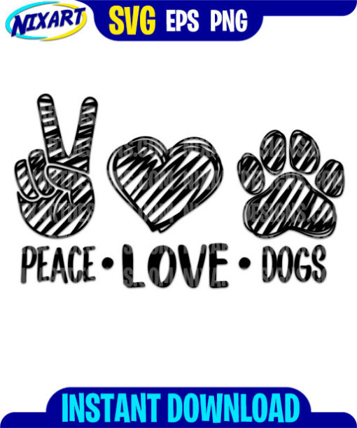 Peace Love Dogs svg and png files for cutting and print.