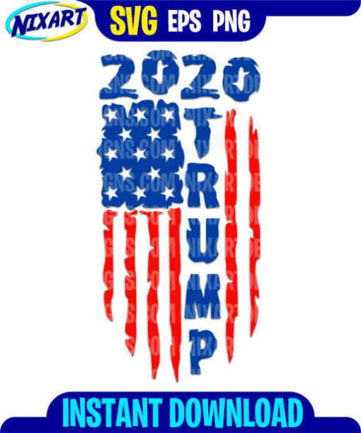 Trump 2020 USA Flag svg and png files for cutting and print.