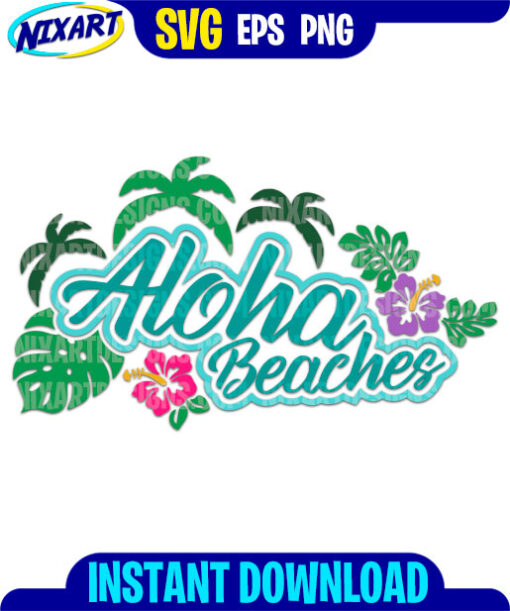 Aloha Beaches svg and png files for cutting and print.