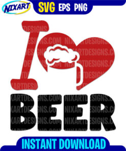 I Love Beer svg and png files for cutting and print.