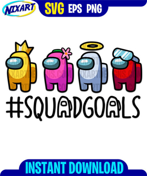 Gamer Squadgoals svg and png files for cutting and print.