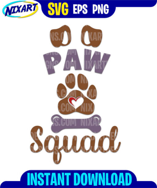 Paw Squad svg and png files for cutting and print.